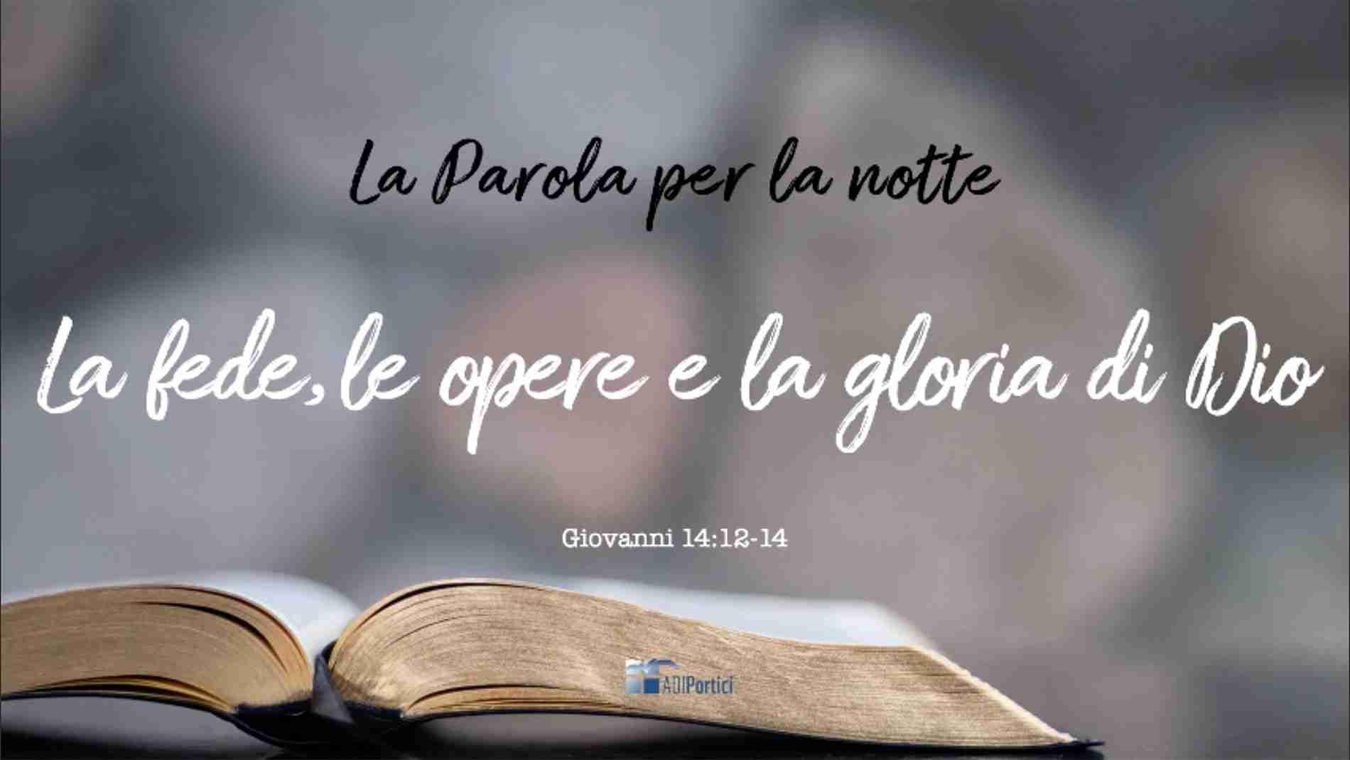 5. La fede, le opere e la gloria di Dio