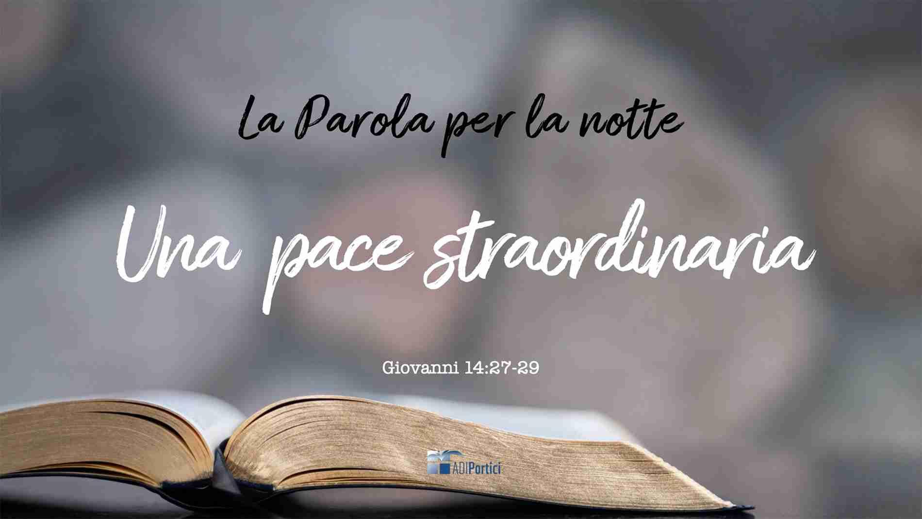12. Una pace straordinaria